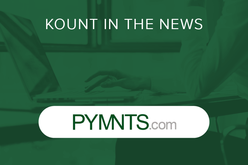 PYMTNS.com Kount in the news